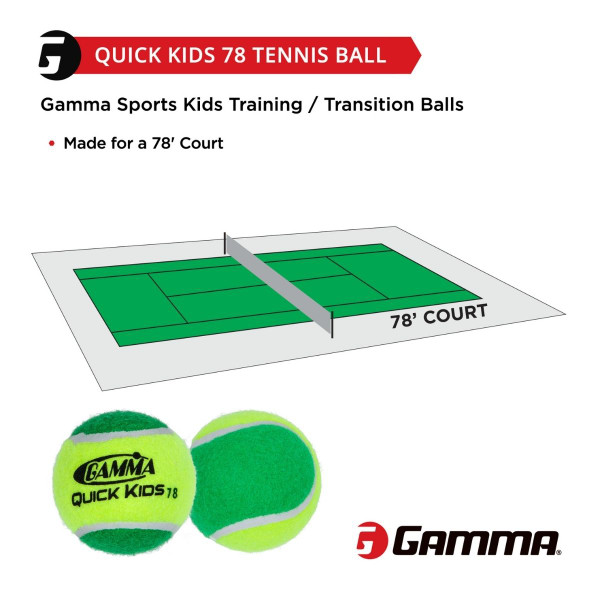 GAMMA Quick Kids 78 Tennis Ball is Made for a 78' Court